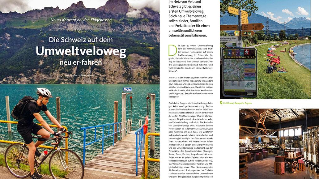Reise: Die Umweltveloroute in der Schweiz er-fahren.